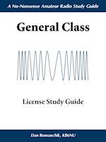 The No-Nonsense General Class License Study Guide
