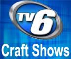 TV6 Craftshows