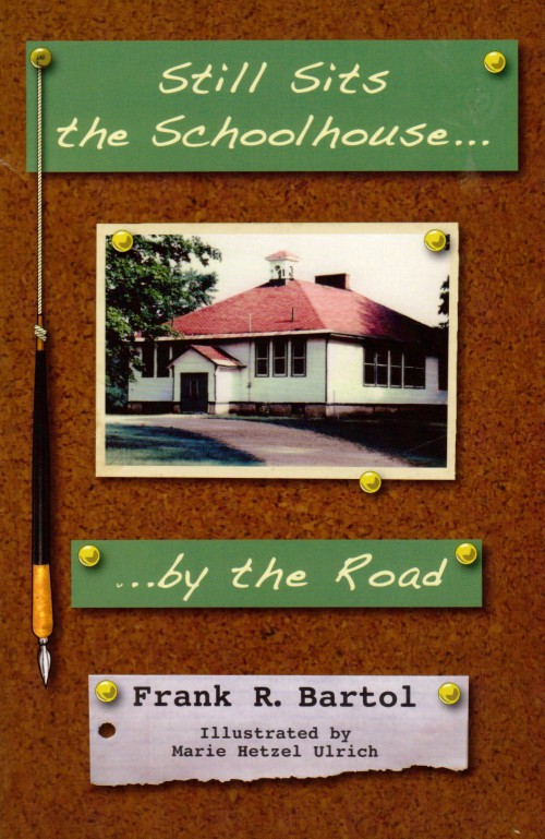 "Still Sits the Schoolhouse By the Road: Memories of ""Good Old Golden Rule Days"" in a Rural Two-room Elementary School in the Upper Peninsula of Michigan From 1935 to 1942"