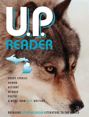 U.P. Reader - Issue #2: Bringing Upper Michigan Literature to the World Image