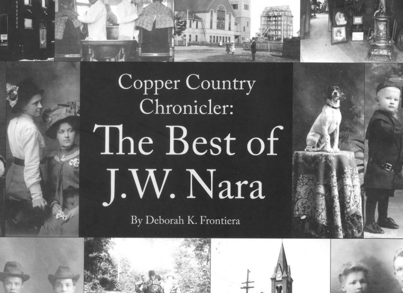 Copper Country Chronicler: The Best of J.W. Nara Image