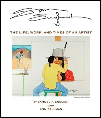 Sam English: The Life, Work and Times of An Artist Image