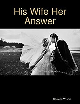 His Wife, Her Answer (Book One of Choices and Answers Series) Image
