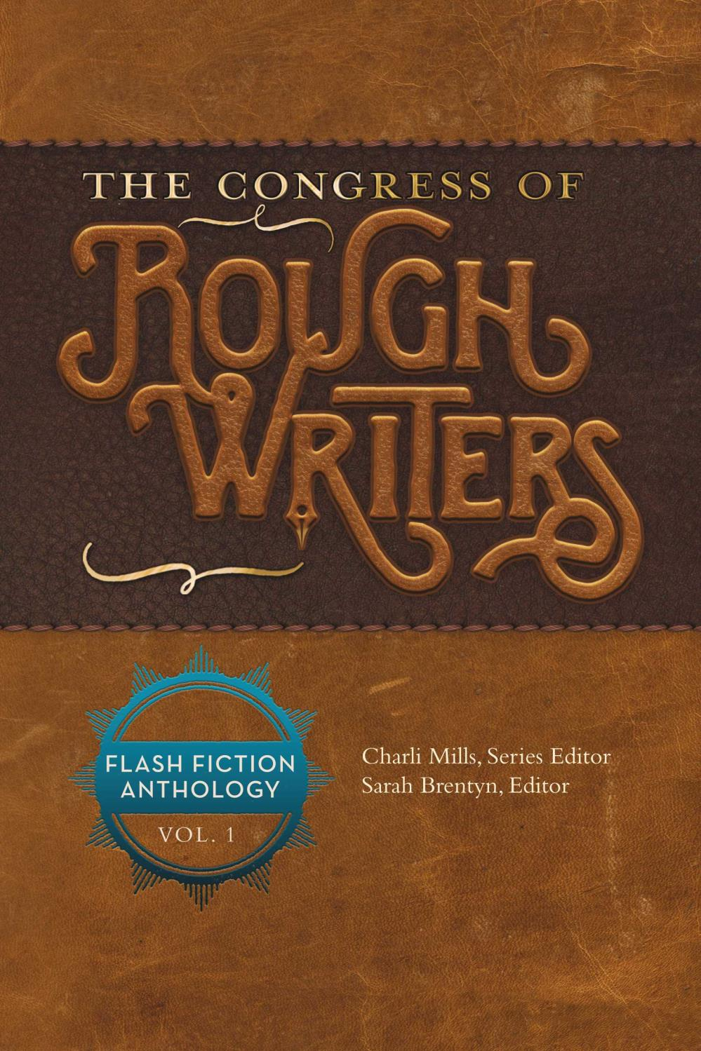 The Congress of the Rough Writers Flash Fiction Anthology Vol. 1 Image
