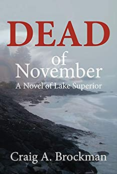 Dead of November: A Novel of Lake Superior Image
