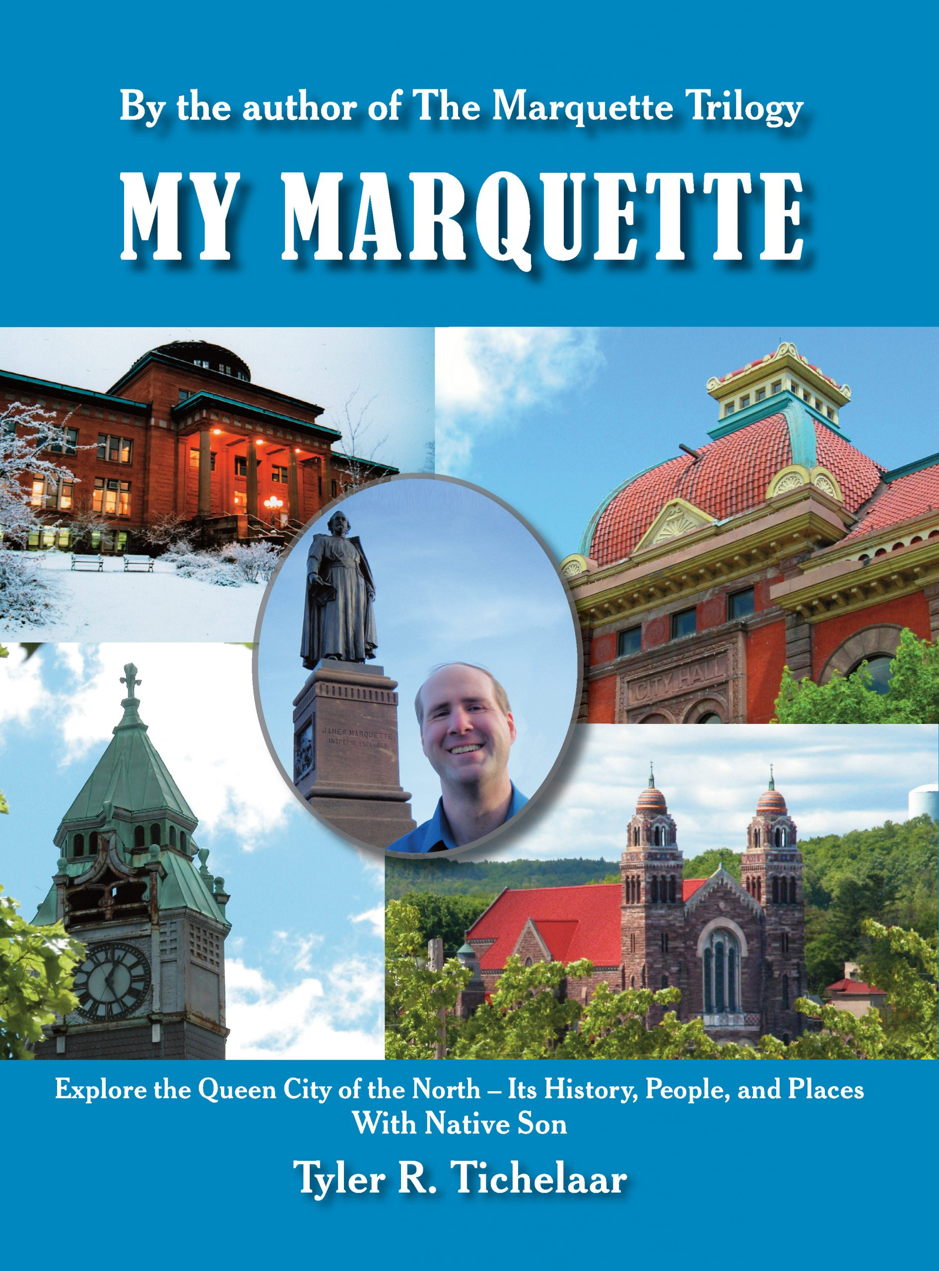 My Marquette: Explore the Queen City of the North Image